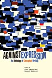 img - for Against Expression: An Anthology of Conceptual Writing (Agm Collection) book / textbook / text book