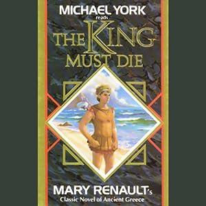 The King Must Die Audiobook