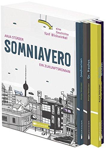 Somniavero: Ein Zukunftsroman