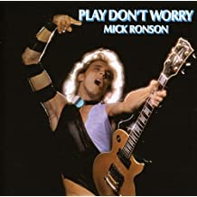 Play Don'T Worry /  Mick Ronson