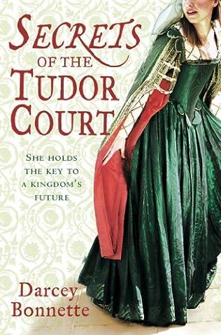 book cover of Secrets of the Tudor Court