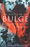 The Battle of the Bulge, Charles Whiting, 0750931809