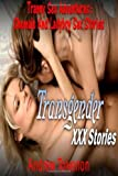 Tranny Sex Adventures: Shemale and Ladyboy Sex Stories, Andrew Toivenon, 1484045882