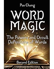 Word Magic: The Powers and Occult Definitions of Words (Second Edition)