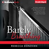 Barely Breathing: Breathing, Book 2 | Rebecca Donovan