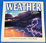 Weather, U. S. National Geographic Society Staff and Tom Klerein, 0792227824