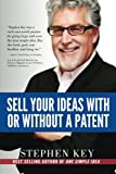 img - for Sell Your Ideas With or Without A Patent by Stephen M Key (2015-03-03) book / textbook / text book
