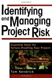 Identifying and Managing Project Risk, Tom Kendrick, 0814407617
