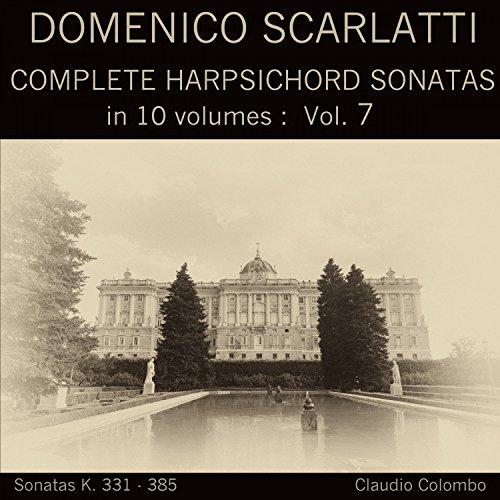 Complete Harpsichord Sonatas - Domenico Scarlatti: Complete Harpsichord Sonatas in 10 volumes, Vol. 7