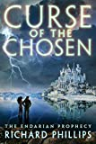 #10: Curse of the Chosen (The Endarian Prophecy Book 3)