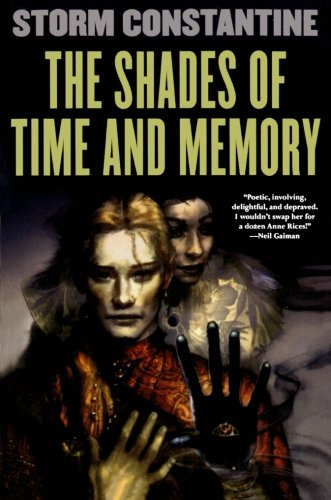 The Shades of Time and Memory: The Second Book of the Wraeththu Histories pdf