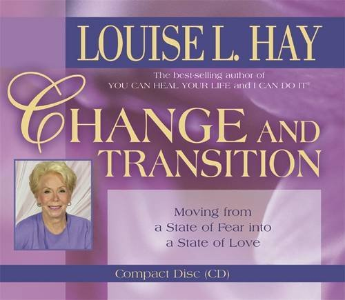 Change and Transition: Moving from a State of Fear Into a State of Love (Self Development Audio Cd compare prices)