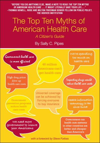 Amazon the top ten myths of american health care a citizens the top ten myths of american health care a citizens guide by pipes fandeluxe Choice Image