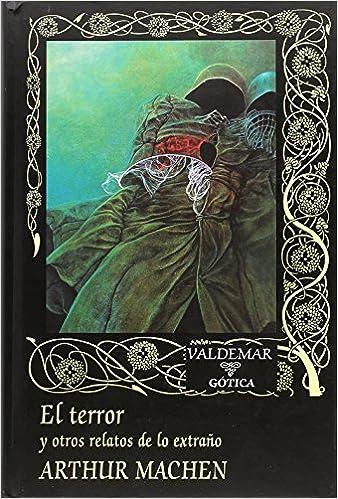 El terror: y otros relatos de lo extraño: 113 Gótica: Amazon.es ...