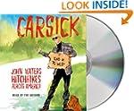 Carsick: John Waters Hitchhikes Acros...