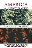 America: A History in Verse: Volume 2: 1940-1961, Edward Sanders, 1574231472