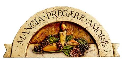 (Italian Wall Plaque, Mangia, Pregare, Amore (Eat Pray)