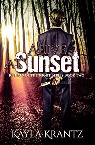 Alive at Sunset (Rituals of the Night Book 2)