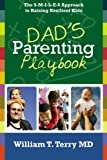 Dad's Parenting Playbook, William T. Terry, 1439229198