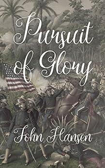 Pursuit Of Glory by [Hansen, John]