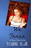 We Three (The Magical Ways Series Book 5)