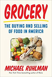 Book Cover: Grocery: The Buying and Selling of Food in America
