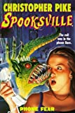 Phone Fear (Spooksville, Book 23) by Christopher Pike (1998-11-01)