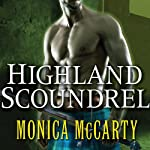 Highland Scoundrel: Clan Campbell, Book 3 | Monica McCarty