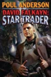 David Falkayn: Star Trader: The Technic Civilization Saga #2 (Technic Civilization Series)