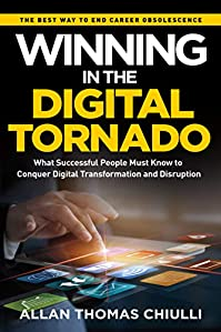 Winning In The Digital Tornado by Allan Chiulli ebook deal