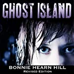 Ghost Island: Revised Edition | Bonnie Hearn Hill