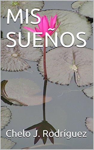 Descargar Libro Mis Sueños Chelo J. Rodríguez