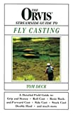 img - for Orvis Streamside Guide to Fly Casting by Tom Deck (2000-06-01) book / textbook / text book