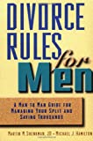 Divorce Rules for Men, Martin M. Shenkman and Michael J. Hamilton, 0471360295