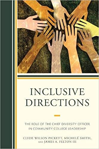 Inclusive Directions: The Role of the Chief Diversity Officer in Community College Leadership