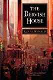 The Dervish House by Ian McDonald (2010-07-27)