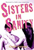 Sisters in Sanity, Gayle Forman, 0060887478