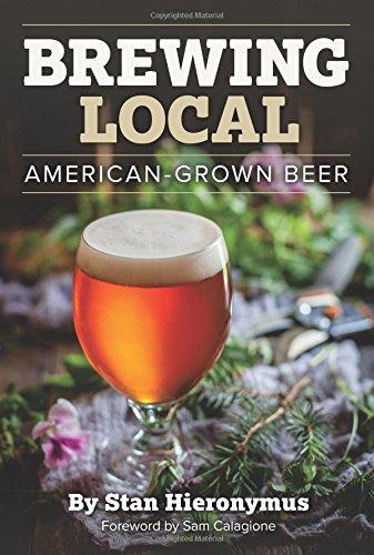 Brewing Local: American-Grown Beer by Stan Hieronymus