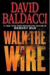 Walk the Wire (Amos Decker) Hardcover