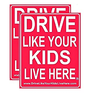 """Drive Like Your Kids Live Here Yard Sign - Slow Down Children at Play Reminder 18""""x 24"""" Double Sided + Stand (2 Pack)"""
