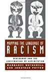 Mapping the Language of Racism : Discourse and the Legitimation of Exploitation, Wetherell, Margaret and Potter, Jonathan, 0231082614