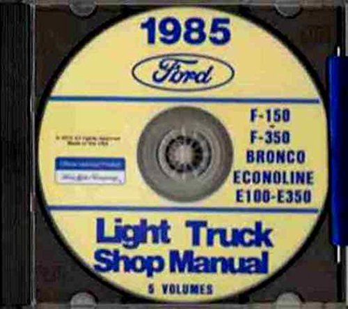Manual Bronco Shop (1985 FORD TRUCK, VAN & PICKUP FACTORY REPAIR SHOP & SERVICE MANUAL CD INCLUDES Bronco, F-150, F-250, F-350, F-Super Duty, Crew Cab, E-150, E-250, E-350 Econoline, Cargo Van, Club Wagon, 85)