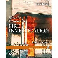 Scientific Protocols for Fire Investigation, Third Edition