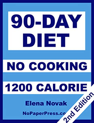 90-Day No-Cooking Diet - 1200 Calorie
