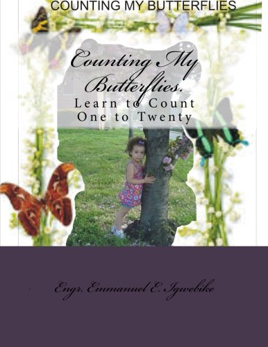 Download Counting My Butterflies.: Learn to Count One to Twenty (Agee Children Reading Book) (Volume 1) pdf epub