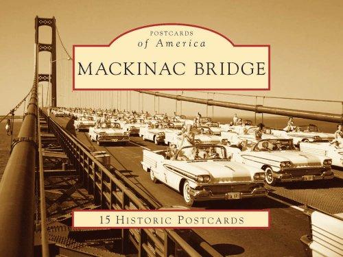Download Mackinac Bridge (Postcards of America: Michigan) PDF