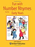 Fun with Number Rhymes for the Early Years, Julie Hodgson, 1903853729