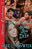 The Battlefield Series 2: Scars Run Deep (Siren Publishing Menage Everlasting)
