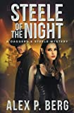 Steele of the Night (Daggers & Steele) (Volume 7)