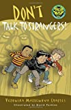 Don't Talk to Strangers! (Easy-to-Read Spooky Tales)